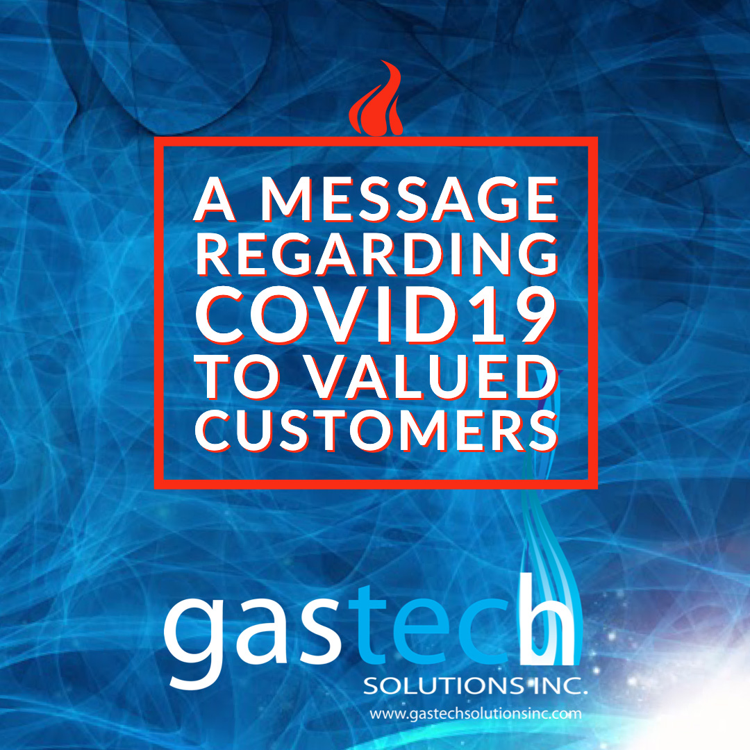 COVID-19 message to Valued Customers from gastech solutions - graphic